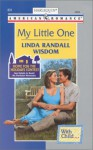 My Little One - Linda Randall Wisdom