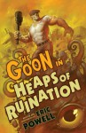 The Goon, Volume 3: Heaps of Ruination - Eric Powell, Mike Mignola, Dave Stewart