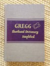 Gregg Shorthand Dictionary Simplified - John Robert Gregg