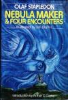 Nebula Maker/Four Encounters - Olaf Stapledon, Jim Starlin