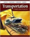 Transportation: A Supply Chain Perspective - John J. Coyle, Brian Gibson, Edward J. Bardi, Robert A. Novack