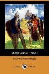 Micah Clarke, Tome I: Les Recrues de Monmouth (Dodo Press) - Albert Savine, Arthur Conan Doyle