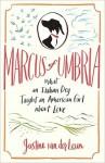 Marcus of Umbria - Justine van der Leun
