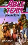 Miami Crush - Chuck Rogers, Dick Stivers, Don Pendleton