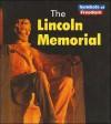 The Lincoln Memorial - Tristan Boyer Binns