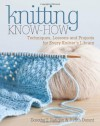 Knitting Know-How: Techniques, Lessons and Projects for Every Knitter's Library - Dorothy T. Ratigan, Judith Durant
