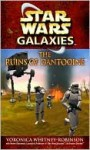 The Ruins of Dantooine (Star Wars Galaxies) - Voronica Whitney-Robinson