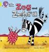 Zog and Zebra - Elspeth Graham