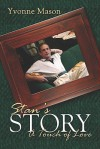 Stan's Story: A Touch of Love - Yvonne Mason