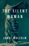 The Silent Woman: Sylvia Plath and Ted Hughes (Vintage) - Janet Malcolm