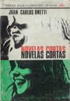 Novelas Cortas - Juan Carlos Onetti