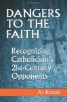 Catholicism's 21st Century Opponents: Al Kresta Responds - Al Kresta