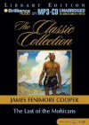 Last of the Mohicans, The - James Fenimore Cooper