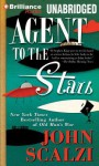 Agent to the Stars - John Scalzi, Wil Wheaton
