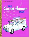 The Good Humor Man (Big Little Golden Book) - Kathleen N. Daly
