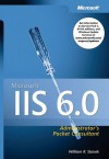 Microsoft® IIS 6.0 Administrator's Pocket Consultant - William R. Stanek