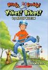 Yikes Bikes! - Abby Klein, John McKinley