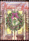 Mistletoe & Holly - Dan Coates