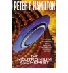 The Neutronium Alchemist (Night's Dawn, #2) - Peter F. Hamilton