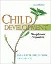 Child Development: Principles and Perspectives, Books a la Carte Plus Mydevelopmentlab Pegasus - Joan Littlefield Cook, Greg Cook