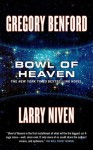 Bowl of Heaven - Gregory Benford, Larry Niven