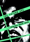 The Poison Ape: A Shinjuku Shark Novel (Shinjuku Shark Novels) - Arimasa Osawa, Deborah Iwabuchi
