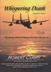 """Whispering Death""""Tuag Nco Ntsoov"""" - Robert Curry"""