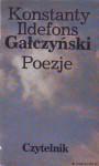 Poezje - Konstanty Ildefons Gałczyński