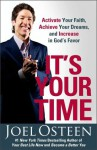 It's Your Time - Joel Osteen