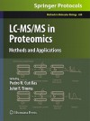 LC-MS/MS in Proteomics: Methods and Applications - Pedro R. Cutillas, John F. Timms