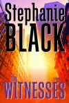 The Witnesses - Stephanie Black