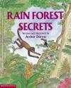 Rain Forest Secrets - Arthur Dorros