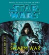 Star Wars: Dark Nest III: The Swarm War - Jonathan Davis, Troy Denning