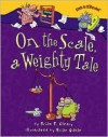 On the Scale, a Weighty Tale - Brian P. Cleary, Brian Gable