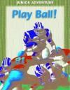 Play Ball! - Robert Coupe
