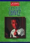 Cesar Chavez - Kathleen Tracy
