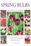 Spring Bulbs: The Little Plant Library Series - Andrew Mikolajski, Peter McHoy, The Southwater