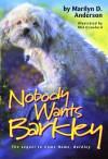 Nobody Wants Barkley - Marilyn D. Anderson, Mel Crawford