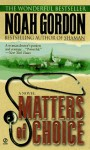 Matters of Choice - Noah Gordon