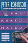 Past Reason Hated - Peter Robinson