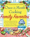 Once-A-Month Cooking Family Favorites: More Great Recipes That Save You Time and Money from the Inventors of the Ultimate Do-Ahead Dinnertime Method - Mary Beth Lagerborg, Mimi Wilson