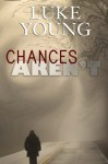 Chances Aren't - Luke Young