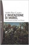 L'invenzione di Morel - Adolfo Bioy Casares, Livio Bacchi Wilcock, Jorge Luis Borges