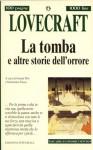 La tomba e altre storie dell'orrore - H.P. Lovecraft, Gianni Pilo, Sebastiano Fusco