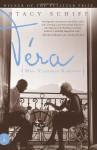 Vera (Mrs. Vladimir Nabokov) - Stacy Schiff