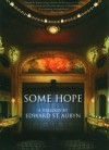 Some Hope: A Trilogy - Edward St. Aubyn