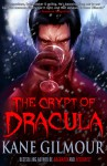 The Crypt of Dracula - Kane Gilmour