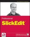 Professional Slickedit - John Hurst