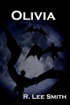 Olivia - R. Lee Smith