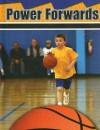 Power Forwards - Lynn M. Stone